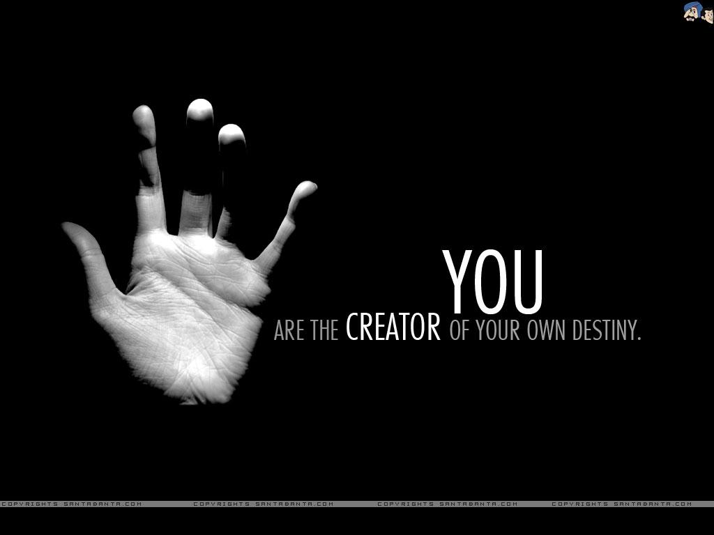 Motivation Create your Destiny