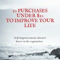 latest blog post!10 purchases under $10 to improve your life
