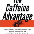 the-caffeine-advantage