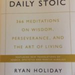 1 Quick Daily Habit For Mental Toughness (The Daily Stoic Review)