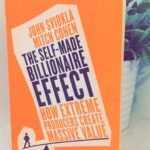 The Self-Made Billionaire Effect Summary